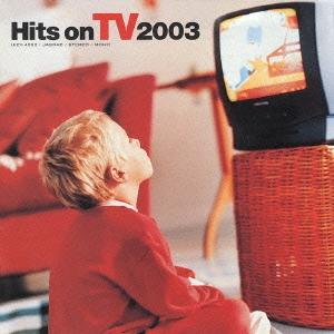 ヒッツ・オン TV 2003