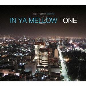 The Antidotes/IN YA MELLOW TONE 2 GOON TRAX 10th Anniversary Edition[GTXC-A020]