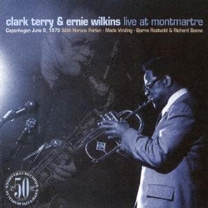 Clark Terry &Ernie Wilkins/ライヴ・アット・モンマルトル<完全限定生産盤>[CDSOL-6999]