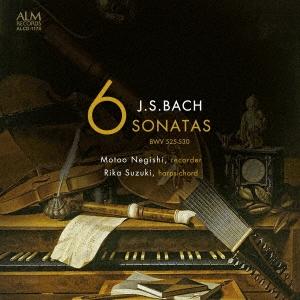 根岸基夫/リコーダーとチェンバロによる J.S.バッハ:6つのソナタ BWV 525-BWV 530[ALCD-1174]