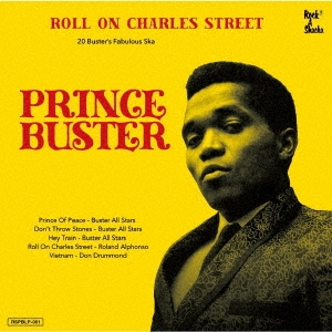 Roll On Charles Street - Prince Buster Ska Selection(2020年1月中旬発売予定) LP