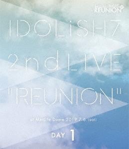 アイドリッシュセブン 2nd LIVE「REUNION」 DAY1 Blu-ray Disc
