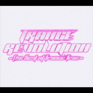 トランス・レヴォリューション-The Best Of Trance Trax-