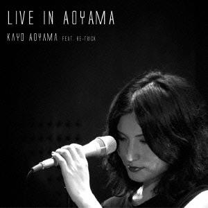 青山佳代/Live in Aoyama[KA-1]