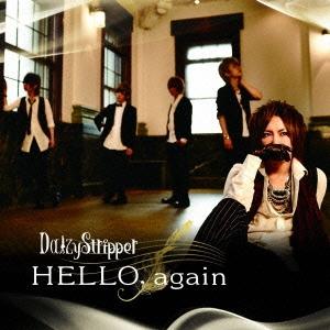 DaizyStripper/HELLO, again<初回限定盤>[PLGC-100]