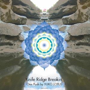Yuko Lotus/Knife Ridge Breakin'[TEXTCD-012]