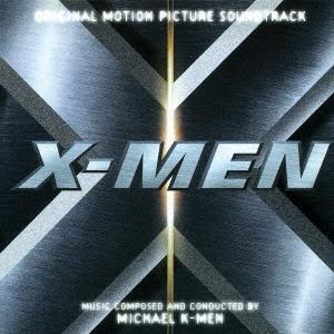 Michael Kamen/X-メン オリジナル・サウンドトラック [UCCL-9109]
