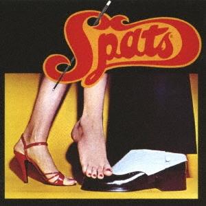 Spats/スパッツ<完全限定生産盤>[CDSOL-5658]