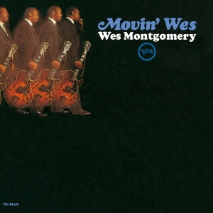 Wes Montgomery/ムーヴィン・ウェス[UCCV-3071]