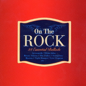 On The ROCK 34 Essential Ballads