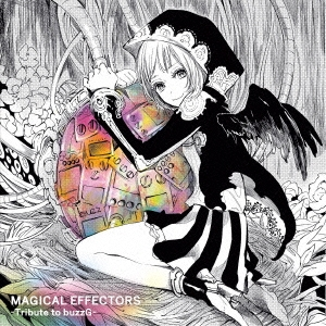 MAGICAL EFFECTORS -Tribute to buzzG-