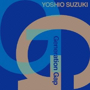 鈴木良雄GENERATION GAP/GENERATION GAP [FNCJ-1007]