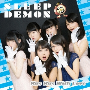 Kus Kus With Love/SLEEP DEMON 【Type-B】[POCS-1320]