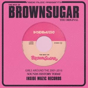 BROWN SUGAR (J-Reggae)/THE BEST OF BROWN SUGAR[ISM-007]