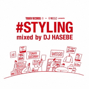 DJ HASEBE aka OLD NICK/TOWER RECORDS × WEGO presents #STYLING mixed by DJ HASEBE<タワーレコード限定>[LEXTR-17001]