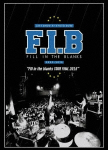 FILL IN THE BLANKS -Fill in the blanks TOUR 2015- DVD