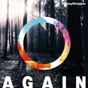 DaizyStripper/AGAIN (C) [CD+豪華ブックレット2+トレーディンングカードC]<初回限定盤>[VBZJ-54]