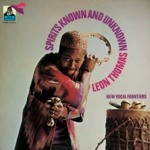Leon Thomas (Jazz)/スピリッツ・ノウン&アンノウン +3<完全限定生産盤>[CDSOL-45724]