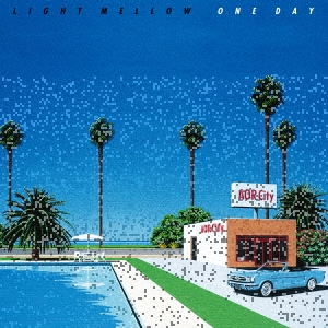 LIGHT MELLOW ONE DAY<完全生産限定盤>