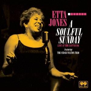Etta Jones/ア・ソウルフル・サンデイ:ライヴ・アット・ザ・レフト・バンク[KKJ1033]