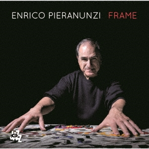 Enrico Pieranunzi/フレイム[CDSOL-45031]