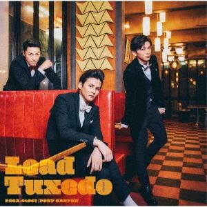 Lead/Tuxedo〜タキシード〜<通常盤>[PCCA-04967]