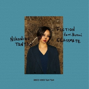 NIKO NIKO TAN TAN/FICTION feat. Botani/同級生[NKNK-0003]