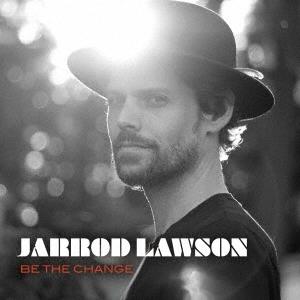 Jarrod Lawson/ビー・ザ・チェンジ[OTCD-6829]