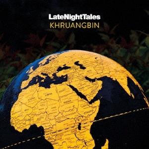 Khruangbin『Late Night Tales: Khruangbin』