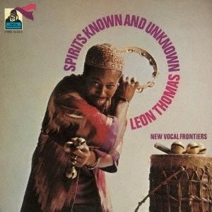 Leon Thomas (Jazz)/スピリッツ・ノウン&アンノウン<期間限定価格盤>[UVJZ-20092]