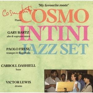 COSMO INTINI &'THE JAZZ SET'/マイ・フェイヴァリット・ルーツ<完全限定生産盤>[CDSOL-47107]