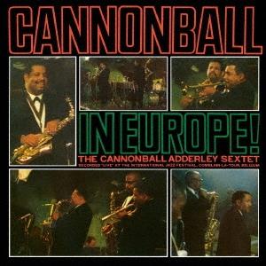 キャノンボール・イン・ヨーロッパ<生産限定盤>