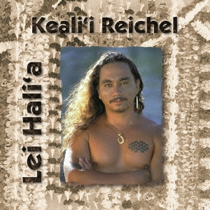 Keali'i Reichel/レイ・ハリア [K2HD HQCD] [VICP-75145]