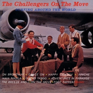 The Challengers/チャレンジャーズ・オン・ザ・ムーヴ<完全初回生産限定盤>[WPCR-16627]