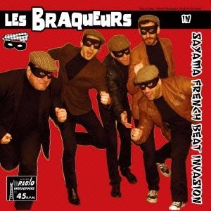 Les Braqueurs/SAYAMA FRENCH BEAT INVASION[RUC-21]