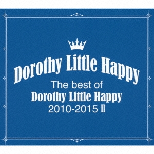 Dorothy Little Happy/The best of Dorothy Little Happy 2010-2015 II [CD+オリジナルトートバック+フォトブック] [AVCD-93351]