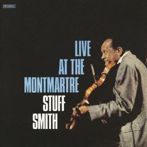 Stuff Smith/ライヴ・アット・ザ・モンマルトル<完全限定生産盤>[CDSOL-6976]