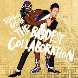 久保田利伸/THE BADDEST ~Collaboration~ [SECL-2095]