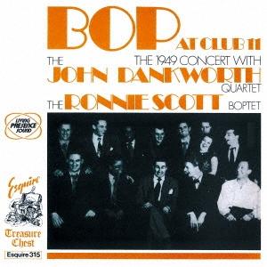 Johnny Dankworth/バップ・アット・クラブ・イレヴン<完全限定生産盤>[CDSOL-6458]