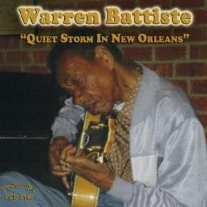 Warren Battiste/クワイエット・ストーム・イン・ニューオーリンズ[PCD-7146J]