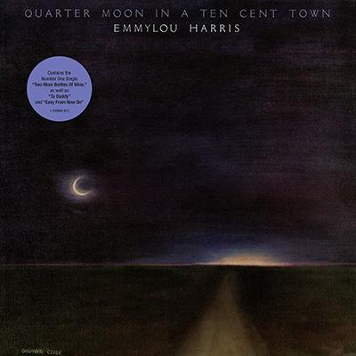 Quarter Moon In A Ten Cent Town LP