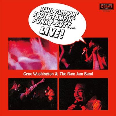 Geno Washington &The Ram Jam Band/ハンド・クラッピン・フット・ストンピン・バット・ライヴ[ODRS98032]