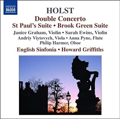 English Sinfonia/Holst: Brook Green Suite H.190/A Song of the Night Op.19-1 H.74/St. Paul's Suite Op.29-2 H.74/etc:Howard Griffiths(cond)/English Sinfonia/etc[8570339]