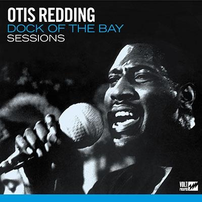 Otis Redding/Dock of the Bay Sessions[0349786159]