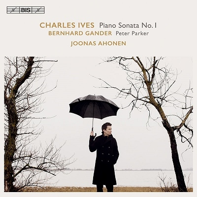 アイヴス: ピアノ・ソナタ第1番 & 3ページのソナタ、ガンダー: 「ピーター・パーカー」