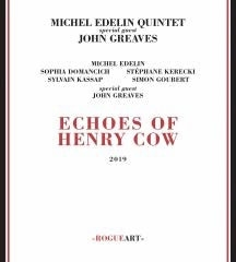Michel Edelin Quintet/Echoes Of Henry Cow[ROG0089]