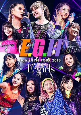 E-girls LIVE TOUR 2018 ~E.G. 11~ [3DVD+CD]<通常盤> DVD