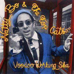 Natty Bo &The Top Cats/Voodoo Working Ska[SSNC-0001]