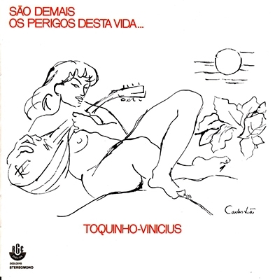 Toquinho/サン・ジマイス・オス・ペリーゴス・デスタ・ヴィーダ<限定生産盤>[BOM-1908L]