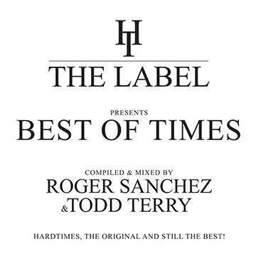 The Best of Times: Compiles &Mixed by Roger Sanchez &Todd Terry[HTCOMPCD001]